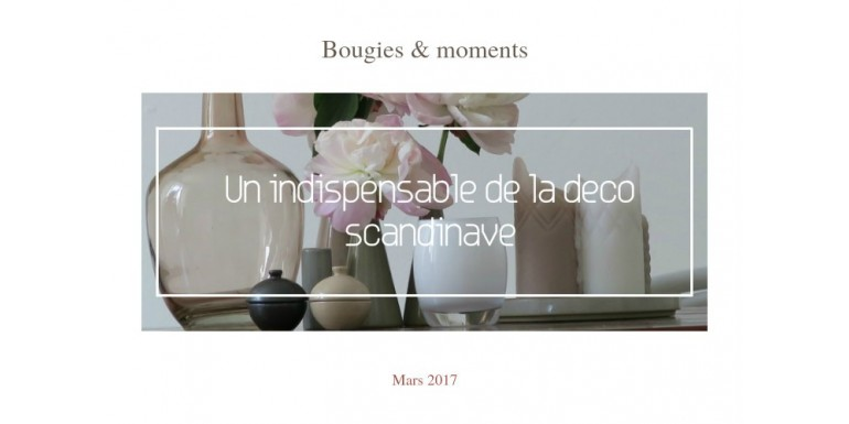#021 - Bougies et moments: Un indispensable de la déco scandinave